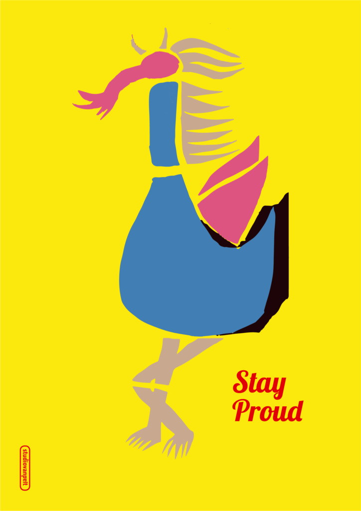 Crealuras poster design 'Stay Proud'