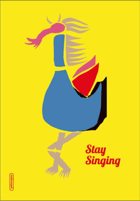 'Stay Singing' Crealuras poster design 'Stay Proud'