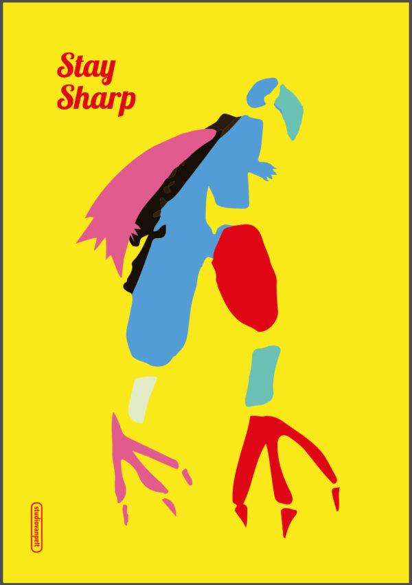 Stay Sharp poster illustration crealuras